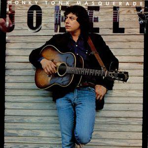 "Joe Ely's 1978 sophomore album, ""Honky Tonk Masquerade"""