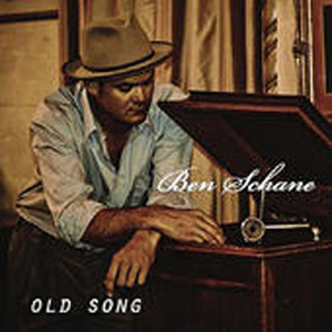 Ben Schane Old Song