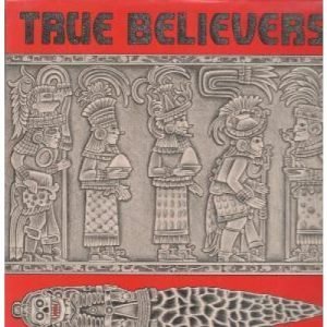 True Believers debut