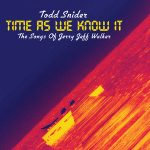 Todd Snider Time as We Know It