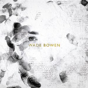 Wade Bowen Wade Bowen