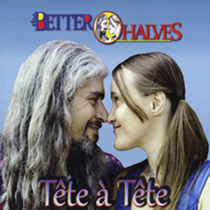 Better Halves Tete a Tete