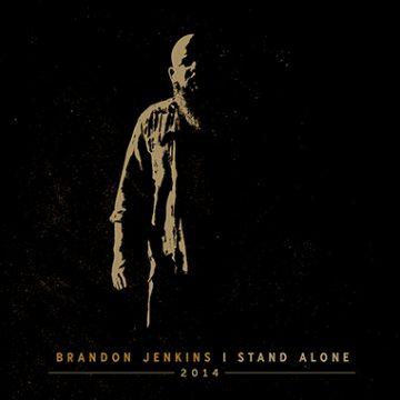 Brandon Jenkins I Stand Alone