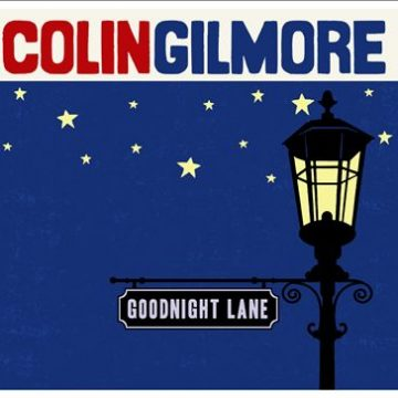 Colin Gilmore Goodnight Lane