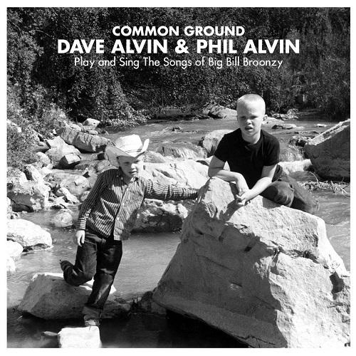 Dave Alvin & Phil Alvin Common Ground