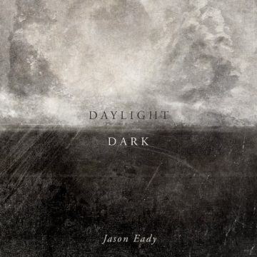 Jason Eady Daylight & Dark