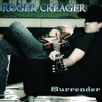 Roger Creager Surrender