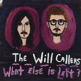 The Will Callers What Else