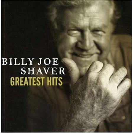 Billy Joe Shaver Greatest Hits