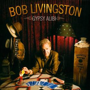 Bob Livingston Gypsy Alibi1