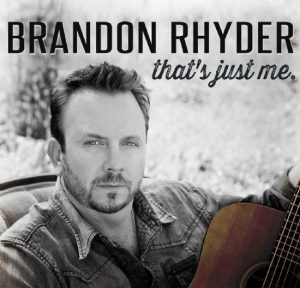 Brandon Rhyder That's Just Me