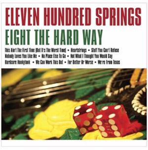 Eleven Hundred Springs Eight the Hard Way1