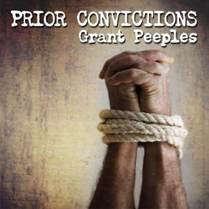 GrantPeeplesPriorConvictions
