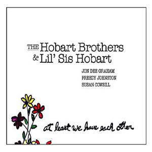 HobartBrothersAtLeastWeHaveEachOther