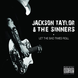 JacksonTaylorLetTheBadTimesRoll