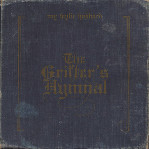 Ray Wylie Grifters Hymnal