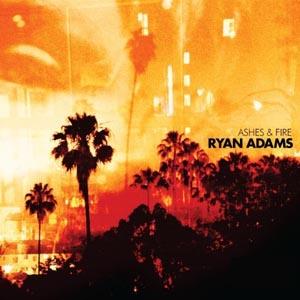 RyanAdamsAshesandFire