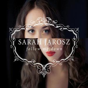 SarahJaroszFollowMeDown