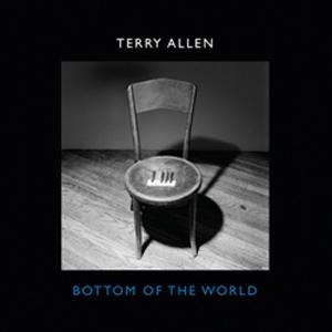 TerryAllenBottomOfTheWorld