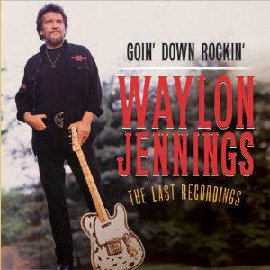 WaylonGoinDownRockin
