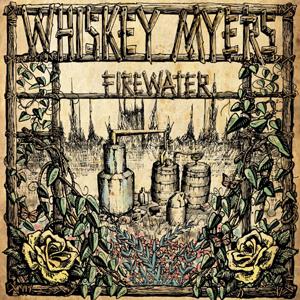 WhiskeyMyersFirewater