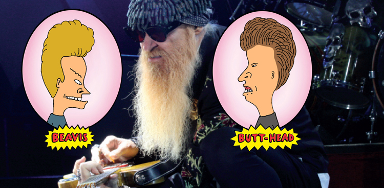 Beavis, Billy and Butt-head Billy Gibbons Photo by John Carrico; Beavis and Butt-head illustrations Courtesy of Mike Judge / MTV