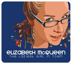 Elizabeth McQueen The Laziest Girl in the World
