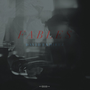 David Ramirez Fables CD