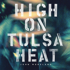High on Tulsa Heat