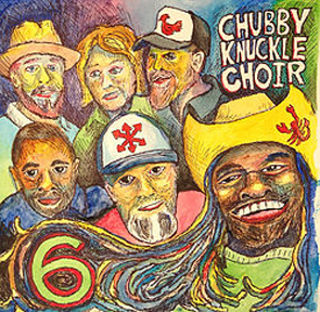 Chubby Knuckle Choir 6