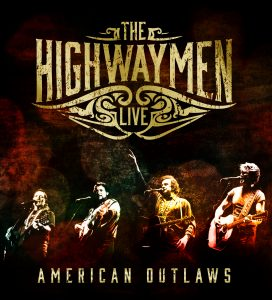 "The ""Highwaymen Live: American Outlaws"" boxset, released May 20, captures the legendary supergroup at their collective best."