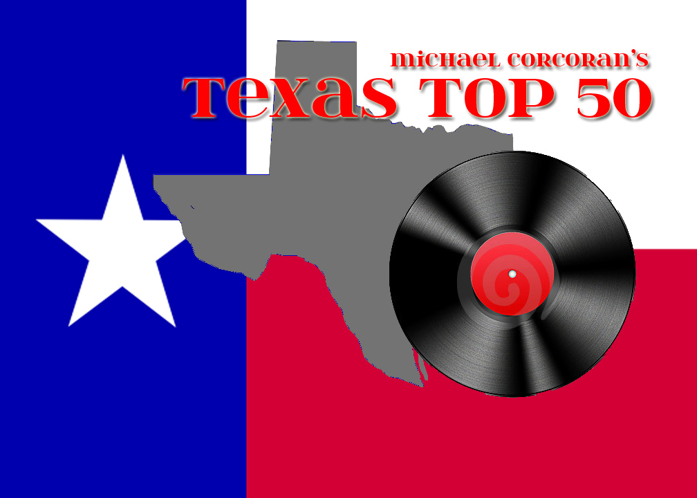 Michael Corcorans Texas Top 50 Lone Star Music Magazine