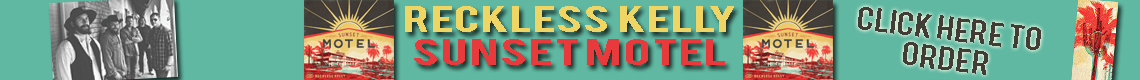 Reckless Kelly – Sunset Motel
