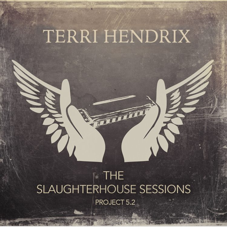 Terri Hendrix Slaughterhouse Sessions