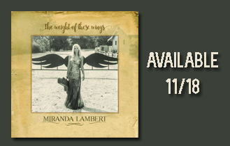 Miranda Lambert – Weight Of These Wings
