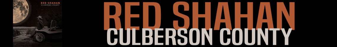 Red Shahan – Culberson County