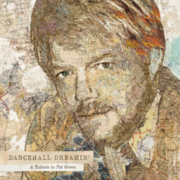 dancehalldreamin-tributetopatgreen-1500x1500-1-copy