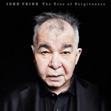 "John Prine's ""The Tree of Forgiveness"""