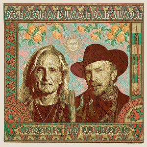 "Jimmie Dale Gilmore and Dave Alvin on the cover of ""Downey to Lubbock,"" painted by fellow Americana mainstay Jon Langford"