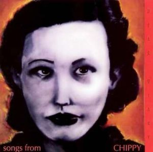 """1994's """"Songs from Chippy"""" (Hollywood Records)"""