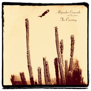 "Alejandro Escovedo's ""The Crossing"" (Yep Roc)"