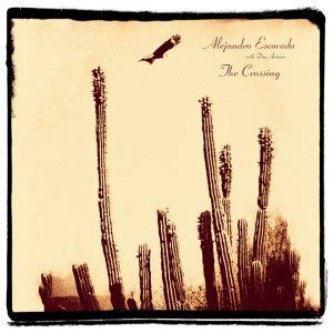 "Alejandro Escovedo's ""The Crossing"" (Yep Roc)"